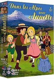 x26amp; Quot; La historia de los Alpes: Mi Annette x26amp; quot; La Ciudad de la Esperanza