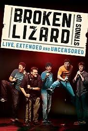 Broken Lizard se pone de pie