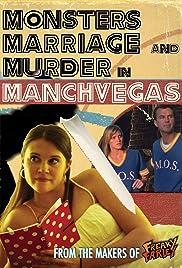 Monsters , Matrimonio y Asesinato en ManchVegas