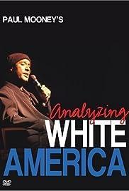 Paul Mooney: Análisis de la América blanca