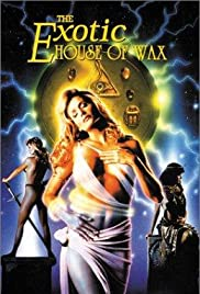 La Casa de Cera exótica