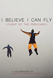 IBelieve I Can Fly: Vuelo de los Frenchies