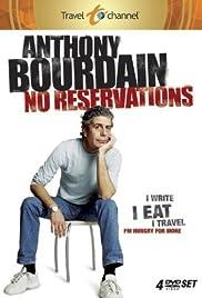 Anthony Bourdain: Sin Reservas