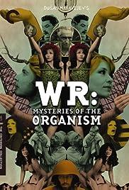 WR: Los misterios del organismo