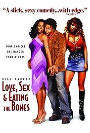 Amor, sexo y comer los huesos