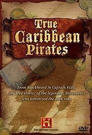 Verdaderos Piratas del Caribe