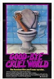 Adiós mundo cruel