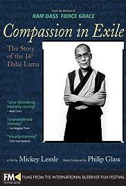 Compasión en el Exilio: La vida del 14º Dalai Lama