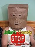 Julian Comedy Stop Family Showtime