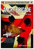 El Angry Brigade: The Rise and Fall Spectacular de Primera Guerrilla Urbana Group de Gran Bretaña