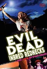 Los campesinos sureños endogámicas Evil Dead