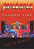 Santana: Sacred Fire Live in Mexico