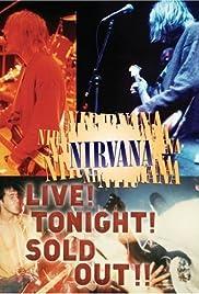 Nirvana Live! Â¡Esta noche! Â¡Â¡Agotado!!