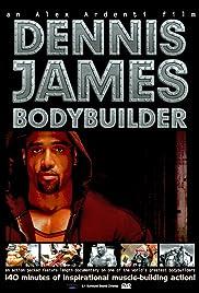 Dennis James: Bodybuilder
