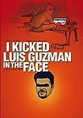 Golpeé Luis Guzmán en el Rostro