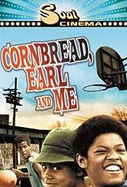 Cornbread, Earl y yo