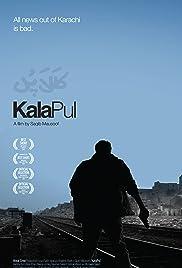 Kala Pul: El Puente Negro