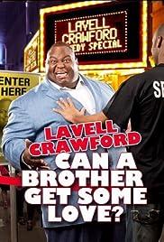 Lavell Crawford: Â¿Puede un hermano tener algo de amor