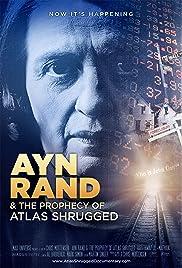 Ayn Rand y la Profecía de La rebelión de Atlas