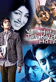 Yun Hota Toh Kya Hota: ¿Qué pasa si ...?
