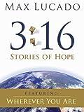 Max Lucado 03:16 : Historias de Esperanza