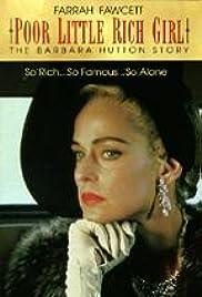 Poor Little Rich Girl : The Barbara Hutton Historia
