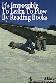 Es imposible aprender a arar la lectura de libros