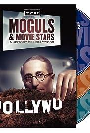 Magnates y estrellas de cine: Una historia de Hollywood