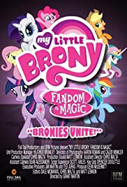 Mi pequeño Brony: Fandom es mágica