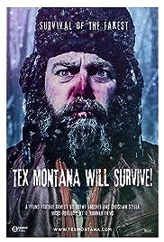 Tex Montana va a sobrevivir!