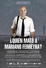 ? Qui? N mat? un Mariano Ferreyra?