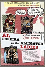 Al Pereira vs. el Alligator Ladies