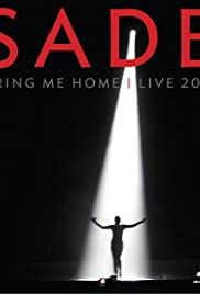 Sade : Bring Me Home en Vivo