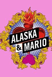 x26amp; Quot; Alaska y Mario x26amp; quot; Lo mejor de Alaska y Mario