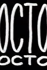 x26amp; Quot; Doctor Doctor x26amp; quot; Los médicos y otros extraños