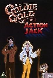 Goldie Gold y Action Jack