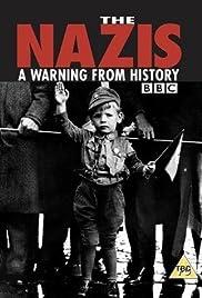 Los nazis: una advertencia de la historia