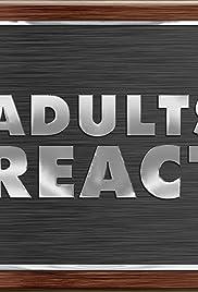 Los adultos reaccionan