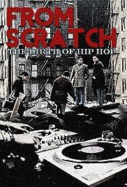 De Scratch: El nacimiento del Hip Hop