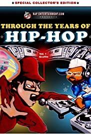 A través de los años de Hip Hop, vol. 1: Pintada