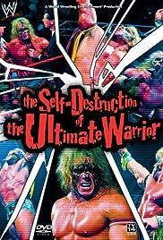 La Autodestrucción del Ultimate Warrior