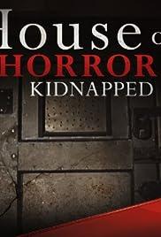 Cámarade los Horrores: Secuestrado