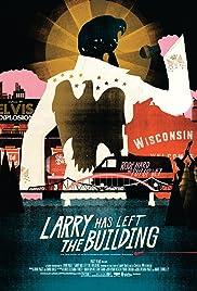 Larry ha dejado el edificio