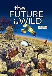 El futuro es salvaje