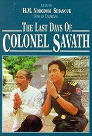 Les derniers jours du Colonel Savath