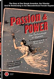 Pasión y Poder: La tecnología del orgasmo