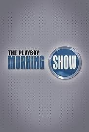 La demostración de la mañana del playboy