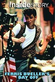 Inside Story : Ferris Bueller Day Off