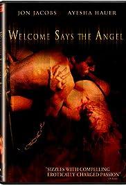 BienvenidoDice el Ángel