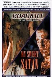 Roadkill: Los últimos días de John Martin